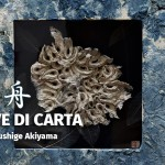 LA NAVE DI CARTA Opere di Nobushige Akiyama